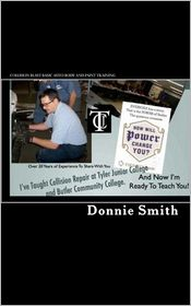 Collision Blast Basic Auto Body and Paint Training - Donnie Smith