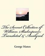 The Sonnet Collection of William Shakespeare: Translated & Analyzed