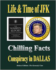 Life and Time of JFK: Conspiracy in Dallas - Therlee Gipson