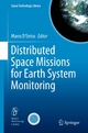 Distributed Space Missions for Earth System Monitoring - Marco D'Errico;  Marco D'Errico