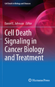 Cell Death Signaling in Cancer Biology and Treatment - Daniel E. Johnson