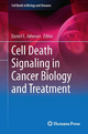 Cell Death Signaling in Cancer Biology and Treatment - Daniel Johnson