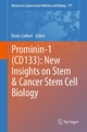 Prominin-1 (CD133): New Insights on Stem & Cancer Stem Cell Biology - Denis Corbeil;  Denis Corbeil