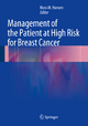 Management of the Patient at High Risk for Breast Cancer - Nora M. Hansen