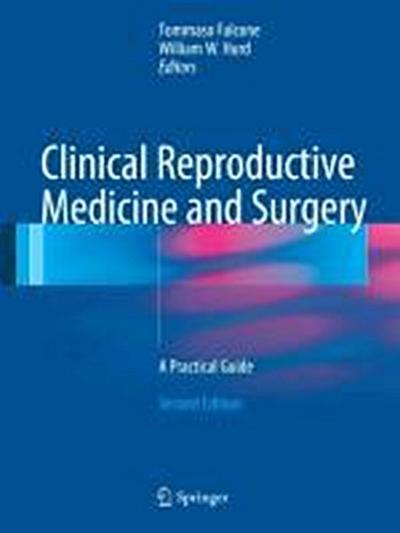 Clinical Reproductive Medicine and Surgery - Tommaso Falcone