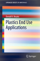 Plastics End Use Applications - Donald V. Rosato