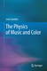 The Physics of Music and Color - Leon Gunther