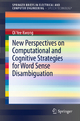 New Perspectives on Computational and Cognitive Strategies for Word Sense Disambiguation - Olivia Kwong