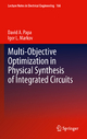 Multi-Objective Optimization in Physical Synthesis of Integrated Circuits - David A. Papa; Igor L. Markov