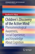 Children's Discovery of the Active Mind - Bradford H. Pillow