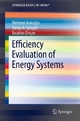 Efficiency Evaluation of Energy Systems - Mehmet Kanoğlu;  Yunus A. Çengel;  Ibrahim Dincer