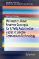 Millimeter-Wave Receiver Concepts for 77 GHz Automotive Radar in Silicon-Germanium Technology - Dietmar Kissinger
