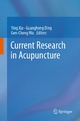 Current Research in Acupuncture - Ying Xia; Guanghong Ding; Gen-cheng Wu