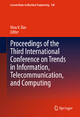 Proceedings of the Third International Conference on Trends in Information, Telecommunication and Computing - Vinu V. Das;  Vinu V. Das