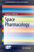 Wotring, Virginia E.: Space Pharmacology