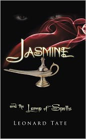 Jasmine and the Lamp of Spells - Leonard Tate