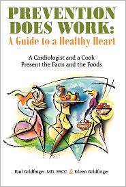 Prevention Does Work - Facc Paul Goldfinger Md, Eileen Goldfinger