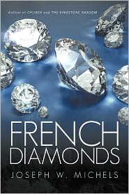 French Diamonds - Joseph W. Michels