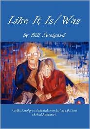 Like It Is/Was - Bill Sweigard