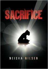 Sacrifice - Neisha Nilsen