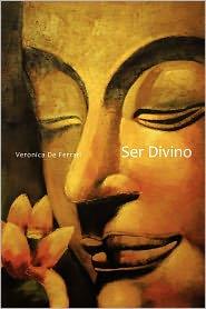 Ser Divino - Veronica De Ferrari