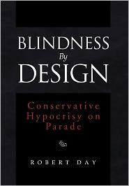 Blindness By Design - Robert Day