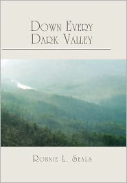 Down Every Dark Valley