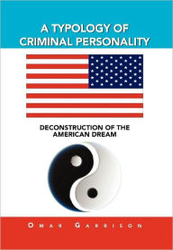 A Typology Of Criminal Personality Omar Garrison Author