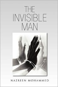 The Invisible Man - Nazreen Mohammed