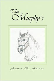The Murphy's - Janice K. Jarosz