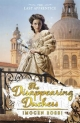 The Disappearing Duchess - Imogen Rossi