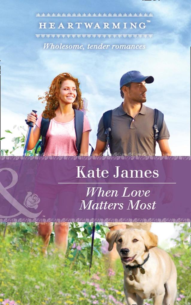When Love Matters Most (Mills & Boon Heartwarming) (The K-9 Trilogy, Book 2) als eBook Download von Kate James - Kate James