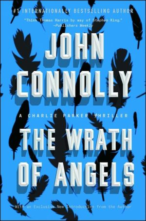The Wrath of Angels (Charlie Parker Series #11) - John Connolly