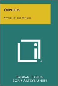 Orpheus: Myths of the World