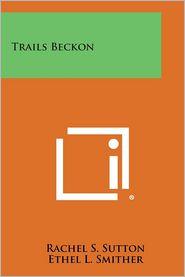 Trails Beckon