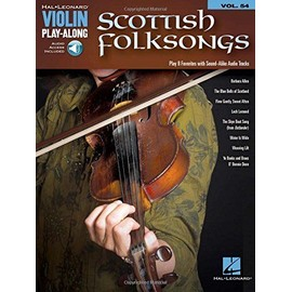 Scottish Folksongs: Violin Play-Along Volume 54 - Hal Léonard Publishing Corporation