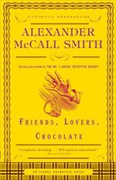 Friends, Lovers, Chocolate - McCall Smith, Alexander