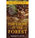 The Light in the Forest - Conrad Richter