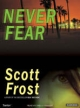 Never Fear - Scott Frost
