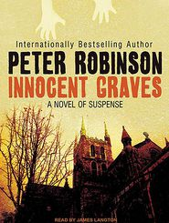 Innocent Graves (Inspector Alan Banks Series #8) - Peter Robinson, Narrated by James Langton