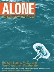 Alone - Tere Duperrault Fassbender (author), Richard Logan (author), Johnny Heller (narrator), Jo Anna Perrin (narrator)