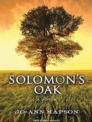 Solomon's Oak - Jo-Ann Mapson, Narrated by Emily Durante