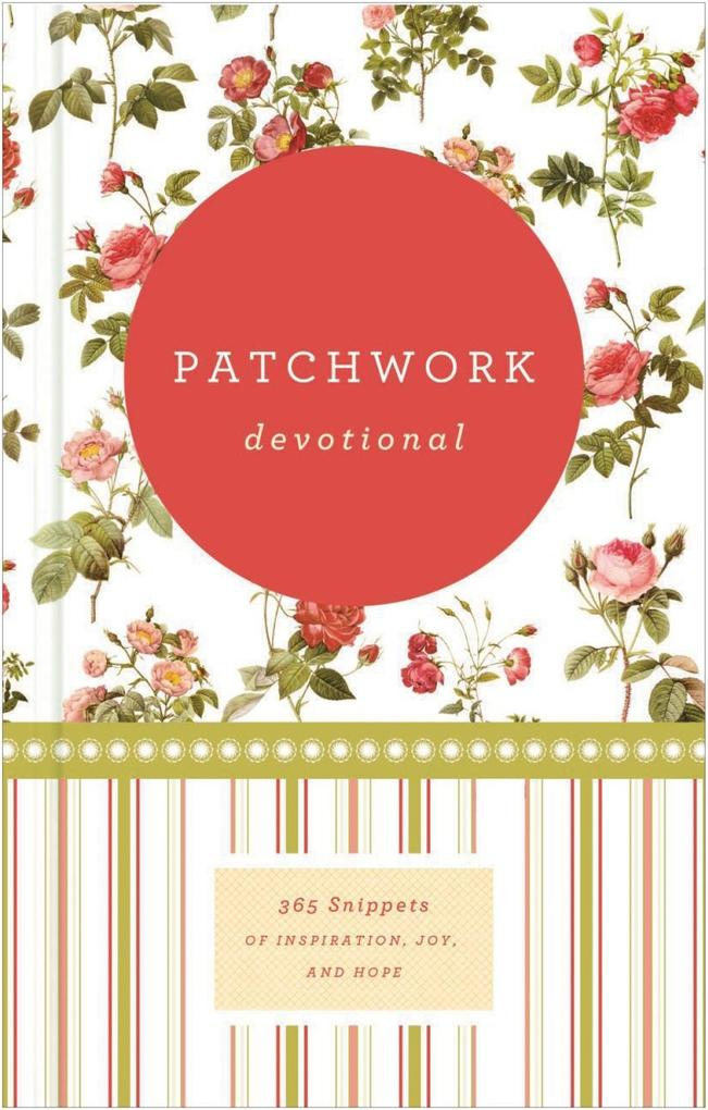 Patchwork Devotional als eBook von Various Authors - Zondervan
