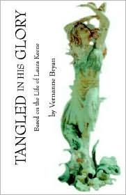 Tangled in His Glory - Vernanne Bryan