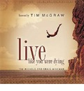Live Like You Were Dying - Tim Nichols