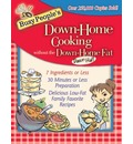 Busy People's Down-Home Cooking Without the Down-Home Fat - Dr Dawn Hall
