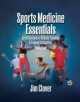 Sports Medicine Essentials - Jim Clover