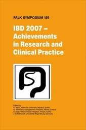 IBD 2007 - Achievements in Research and Clinical Practice - Tozun, N. / Dagli, U. / Mantzaris, G.