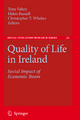 Quality of Life in Ireland - Tony Fahey; Helen Russell; Research Professor Christopher T Whelan