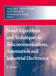 Novel Algorithms and Techniques in Telecommunications, Automation and Industrial Electronics - Tarek Sobh; Khaled Elleithy; Ausif Mahmood; Mohammad A. Karim